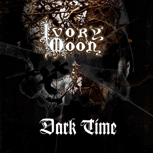 Ivory Moon - Dark Time