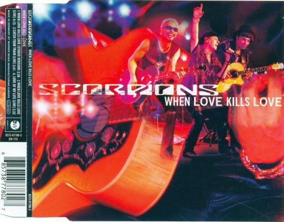Scorpions - When Love Kills Love