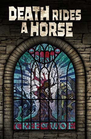 Death Rides a Horse - Tree of Woe