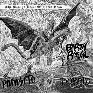 Birth Ritual / Döraid / Parasite - The Savage Beast of Three Head