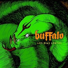 Buffalo - Los días lentos