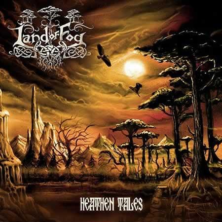 Land of Fog - Heathen Tales