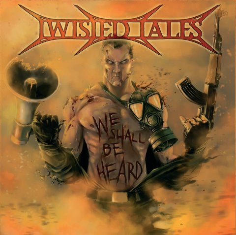 Twisted Tales - We Shall Be Heard