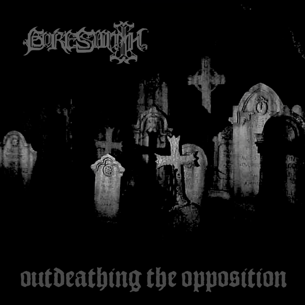 Goresmith - Outdeathing the Opposition