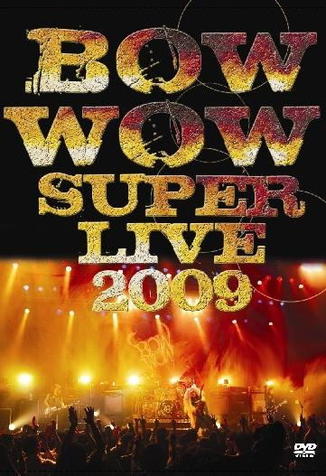 Bow Wow - Super Live 2009