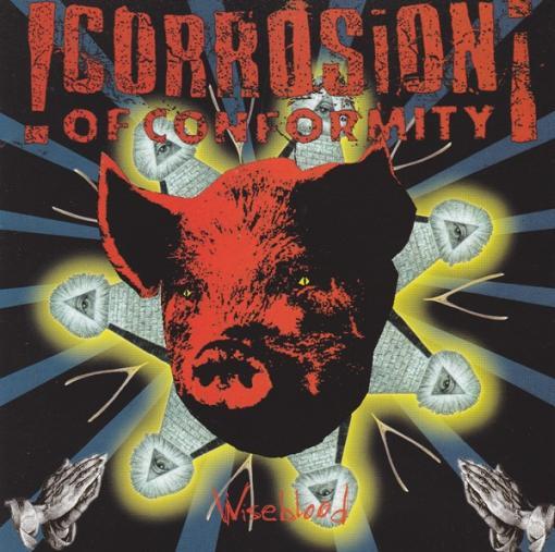 Corrosion of Conformity - Wiseblood