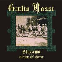 Giulio Rossi - Stazzema (Victims of Horror)
