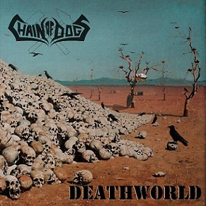 Chain of Dogs - Deathworld