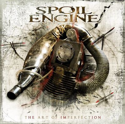Spoil Engine - The Art of Imperfection