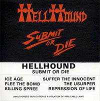 Hellhound - Submit or Die