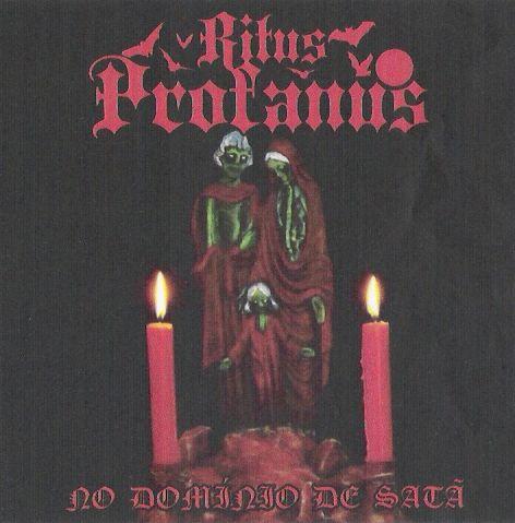 Ritus Profanus - No Domínio de Satã