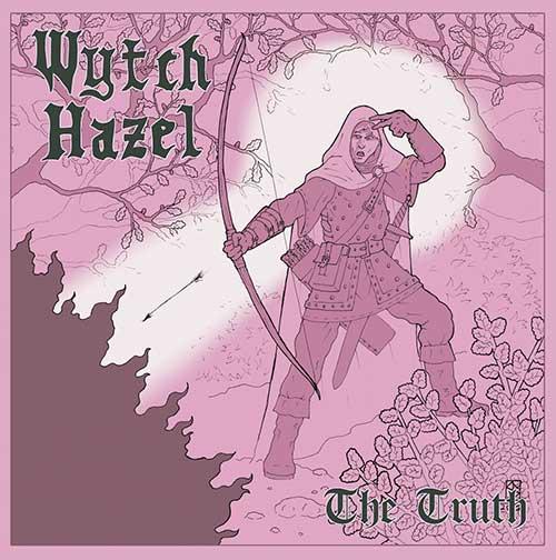 Wytch Hazel - The Truth