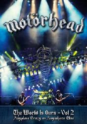 Motörhead - The Wörld Is Ours Vol. 2: Anyplace Crazy as Anywhere Else