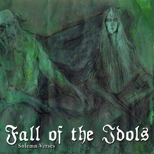 Fall of the Idols - Solemn Verses