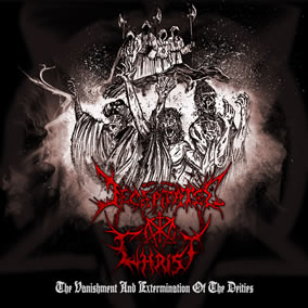 Decapitated Christ - The Vanishment and Extermination of the Deities