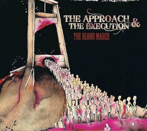 The Approach and the Execution - The Blood March