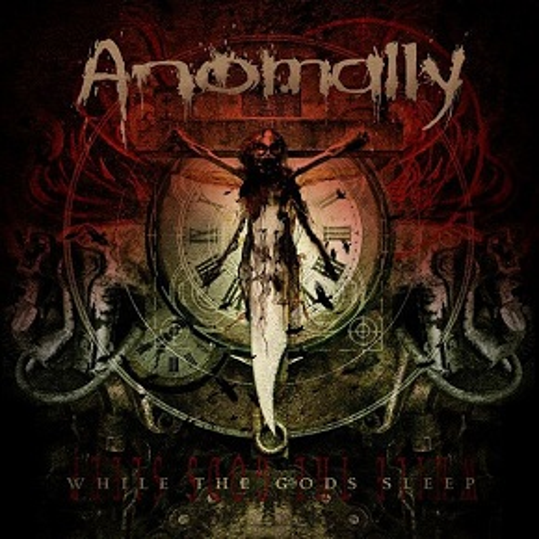 Anomally - While the Gods Sleep