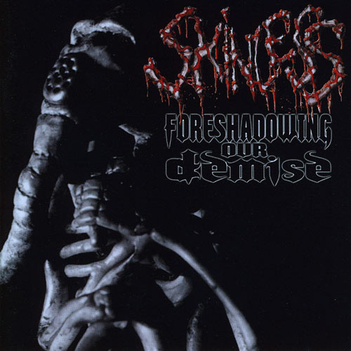 Skinless - Foreshadowing Our Demise