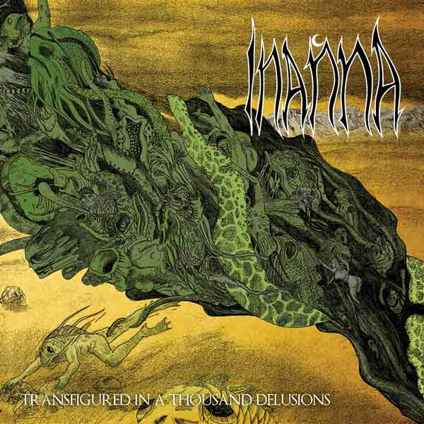Inanna - Transfigured in a Thousand Delusions