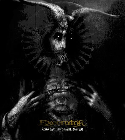 Execrator - Tuo da Gloriam Satan