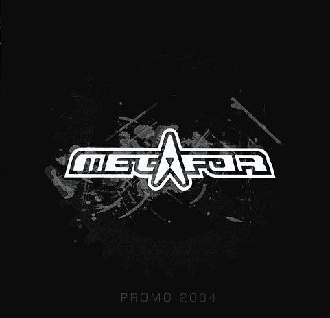Metafor - Promo 2004