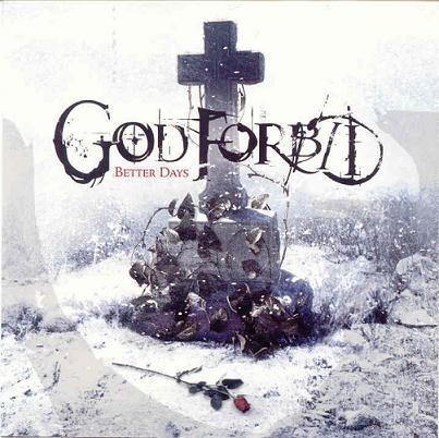 God Forbid - Better Days