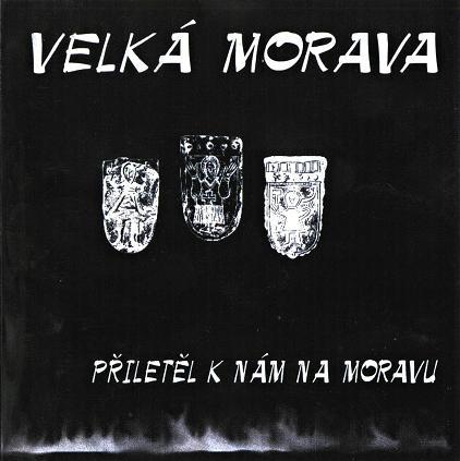 Velká Morava - Přiletěl k nám na Moravu