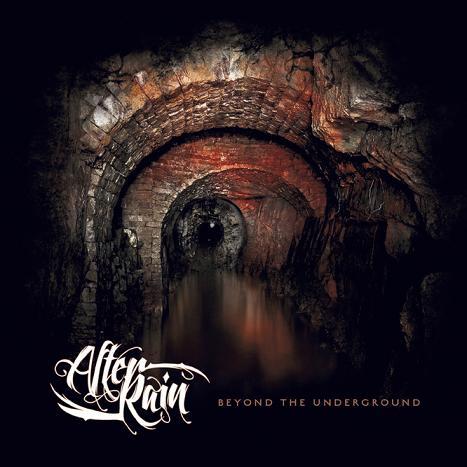 After Rain - Beyond the Underground