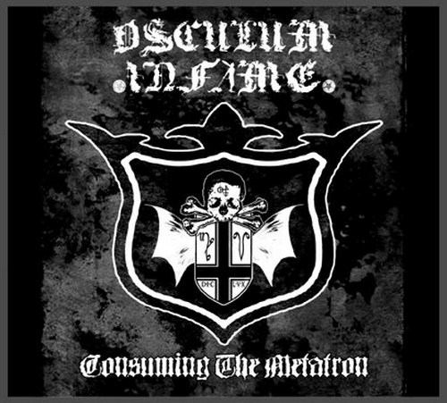Osculum Infame - Consuming the Metatron