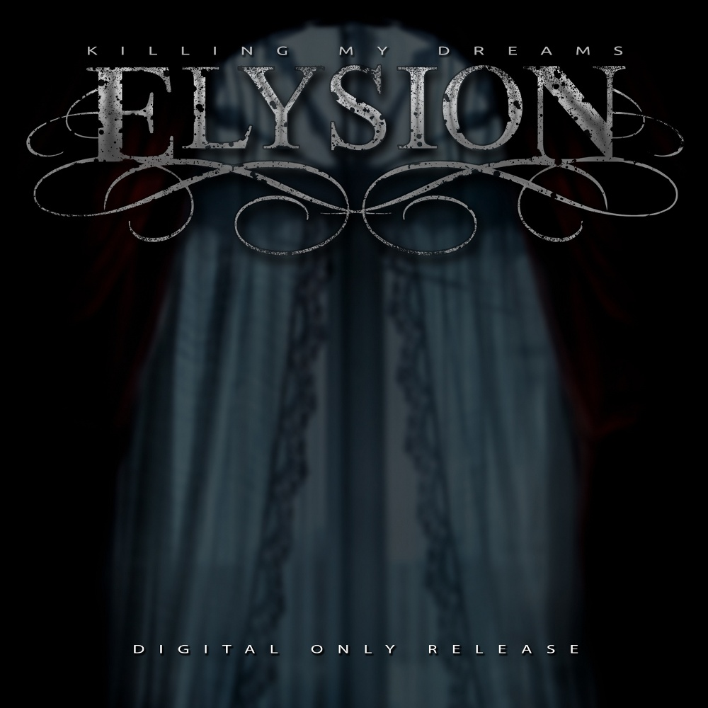 Elysion - Killing My Dreams