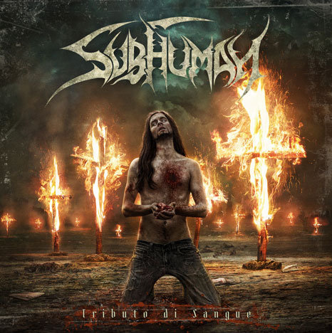 Subhuman - Tributo di sangue