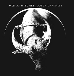 Men as Witches - Outer Darkness