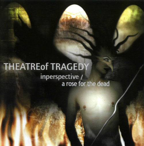 Theatre of Tragedy - Inperspective / A Rose for the Dead