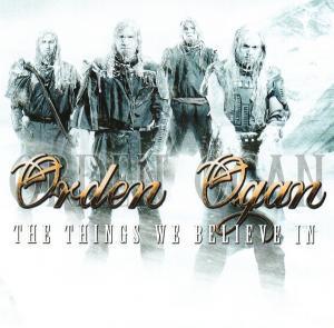 Orden Ogan - The Things We Believe In