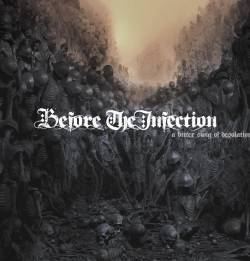 Before the Infection - A Bitter Swig of Desolation