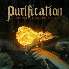 Purification - A Torch to Pierce the Night
