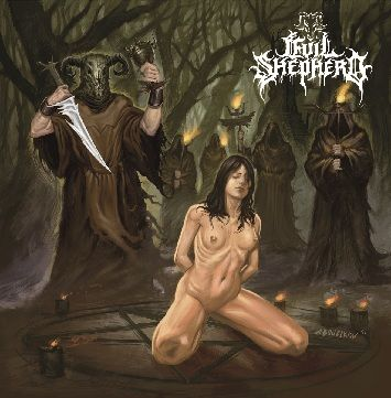 Evil Shepherd - Evil Through Darkness and Darkness Through Death