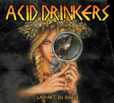Acid Drinkers - La Part du Diable