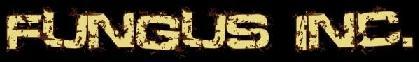 Fungus Inc. - Logo