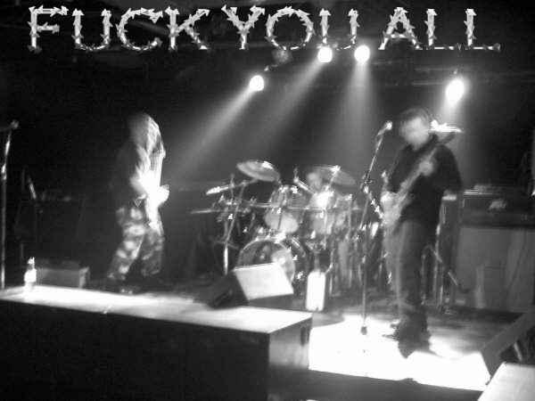 Fuck You All - Photo