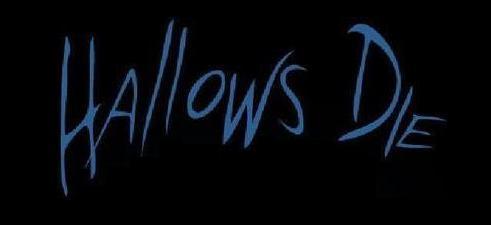 Hallows Die - Logo