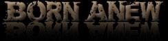 Born Anew - Logo