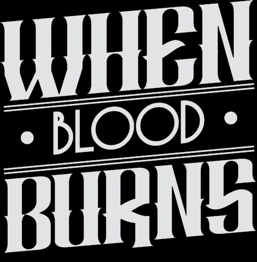 When Blood Burns - Logo
