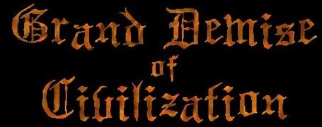 Grand Demise of Civilization - Logo