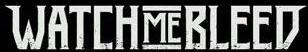 Watch Me Bleed - Logo
