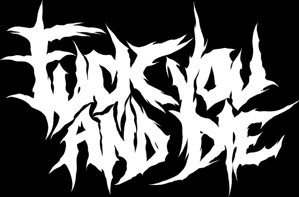 Fuck You and Die - Logo