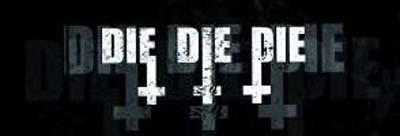 Die Die Die - Logo