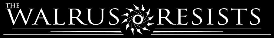 The Walrus Resists - Logo