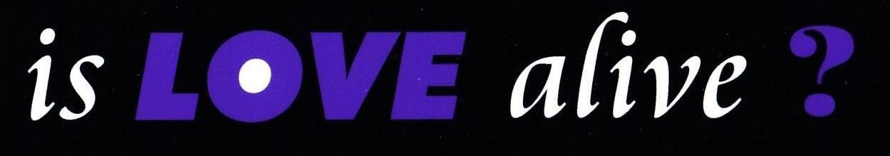 Is Love Alive? - Logo