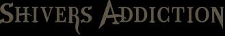 Shivers Addiction - Logo